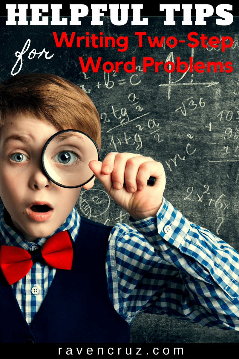 Helpful tips for writing two-step word problems.